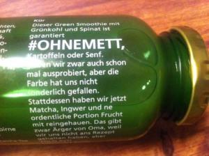 Text auf Grünem Smoothie von true fruits #ohnemett