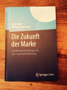 Gutes Buch:Die Zukunft der Marke